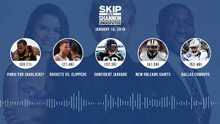 UNDISPUTED Audio Podcast (1.16.18) with Skip Bayless, Shannon Sharpe, Joy Taylor | UNDISPUTED