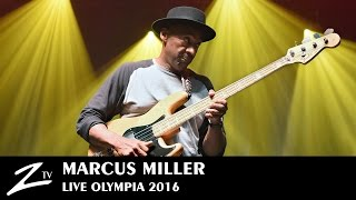 Marcus Miller - Tutu & Blast - Olympia 2016 - LIVE HD