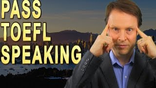 TOEFL Speaking and How to Pass it - Learn English with Steve Ford