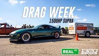 1500hp Real Street Supra Takes on Drag Week 2016