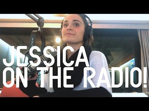 JESSICA IS ON THE RADIO!