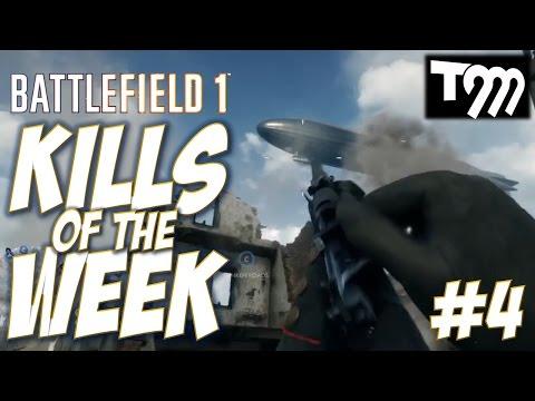 watch Battlefield 1 - KILLS OF THE WEEK #4