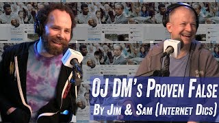 OJ DM's Proven False by Jim and Sam (Internet Dics)