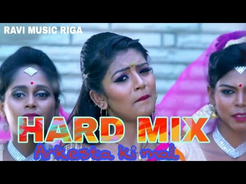 ARKESTA KE MAl HA  Hard mix dj song