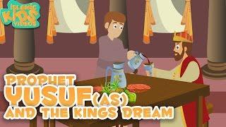Prophet Stories | Prophet Yusuf(as) & the King