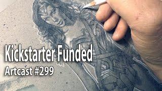 Artcast #299 Kickstarter Funded
