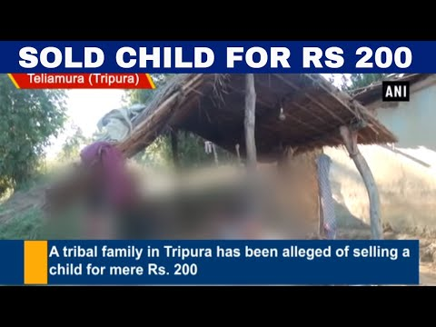 Xxx Mp4 Family Sells Child For Rs 200 In Tripura 3gp Sex