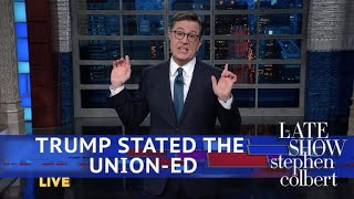 Stephen Goes Live After Trump's State Of The Union