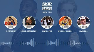 UNDISPUTED Audio Podcast (6.04.19) with Skip Bayless, Shannon Sharpe & Jenny Taft   UNDISPUTED