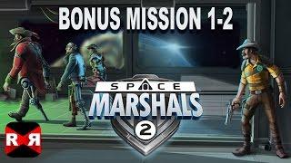 Space Marshals 2 - 4 New Bonus Missions Update - Walkthrough Part 1