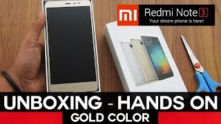 Redmi Note 3 Unboxing & Hands on | GOLD IN | MIUI Global 7.3.2 Stable