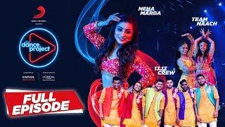 Ep-4 The Dance Project (Wedding Special) - Neha Marda | 13.13 crew | Team Naach