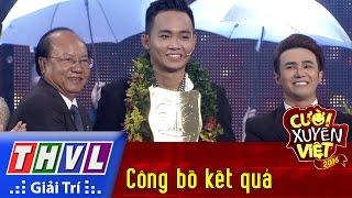 THVL | Cười xuyên Việt 2016 - Tập 12: Công bố kết quả