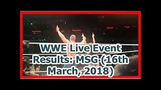 wwe news wrestlemania 34 2018 WWE Live Event Results
