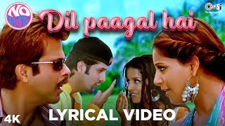 Dil Paagal Hai Lyrical - No Entry | Kumar Sanu, K.K. & Alka Yagnik