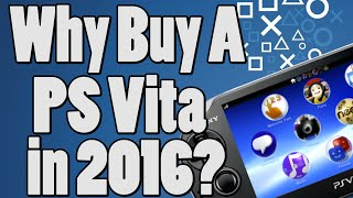 Top 5 Reasons You Must Own A PS Vita in 2016