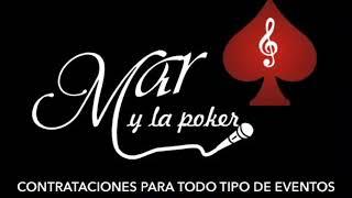 """Mar y la Poker """"Amor Prohibido"""""""