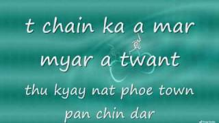 R ZARNI - SHIN PYA KWINT PAY PAR LYRICS.wmv