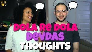 Dola Re Dola - Devdas   THOUGHTS