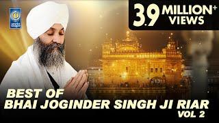 Best Of Bhai Joginder Singh Ji Riar Vol 2   Non Stop Kirtan   Kirtan Jukebox   Amritt Saagar
