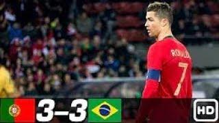 Portugal vs Brazil 3-3 - All Goals &  Highlights   24/3/2018