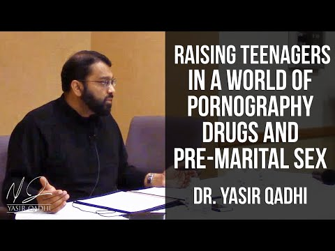 Xxx Mp4 Raising Teenagers In A World Of Pornography Drugs Pre Marital Sex Dr Yasir Qadhi 3gp Sex