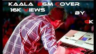 Kaala Rain fight bgm   keyboard cover  use headphones  Gokul krish