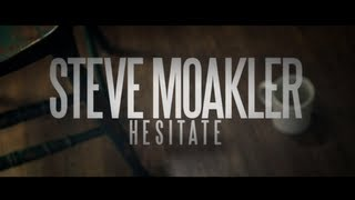 "Steve Moakler - ""Hesitate"" acoustic one-take"
