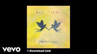 Bazzi feat. Camila Cabello - Beautiful (Original) + Download Link