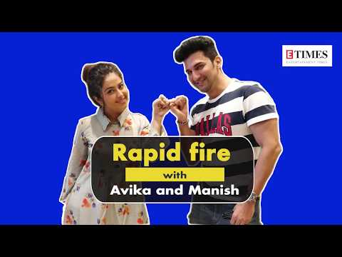 Friendship Day: Avika Gor, Manish Raisinghan reveal fun facts about each other
