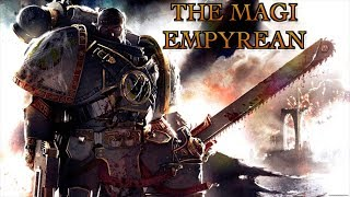 40 Facts & Lore on the Magi Empyrean Space Marine Fan Chapter Warhammer 40k