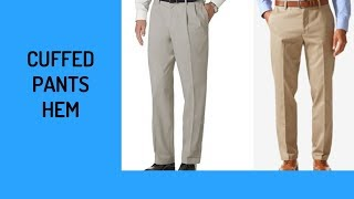 Cuffed Pants Hem-FULL Version