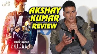 Akshay Kumar Review On Mission Impossible Fallout | Favourite Movie | Tom Cruise | Gold IMAX Trailor