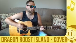 Dragon Roost Island Zelda Wind Waker Acoustic Guitar Cover - snomaN Gaming