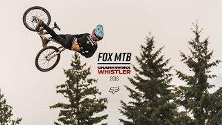 FOX MTB | CRANKWORX WHISTLER 2018