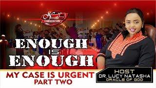 Enough is Enough -  Dr.  Lucy Natasha
