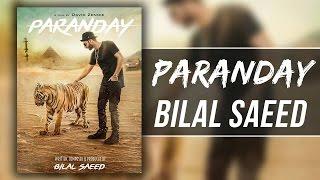 Bilal Saeed - Paranday Lyrics With Meaning & English Translation - Lyrical Music Video