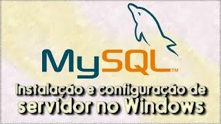 MySQL - Instalação e configuração do servidor