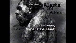 Klondike Gold Bigfoot real miner's claim 1935 NEWS