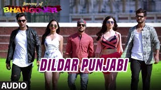 Dildar Punjabi Full Audio Song | Journey Of Bhangover