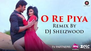 O Re Piya - Remix By DJ Sheizwood Feat. Dr DJ A | Ek Kahani Julie Ki | Rakhi Sawant & Amit Mehra