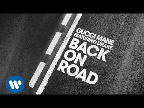 Xxx Mp4 Gucci Mane Back On Road Feat Drake Official Audio 3gp Sex