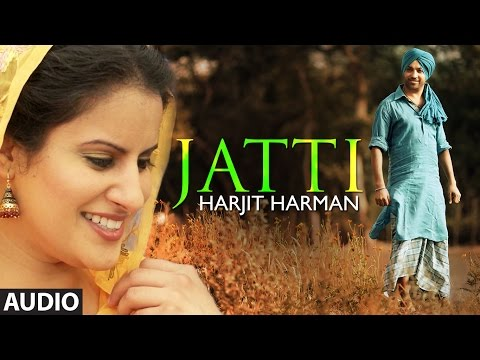 Xxx Mp4 Harjit Harman Jatti Full Song Audio Folk Collaboration Latest Punjabi Song 2014 3gp Sex