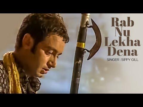 Xxx Mp4 Rab Nu Lekha Dena Full Song Sippy Gill Saada Punjab 3gp Sex