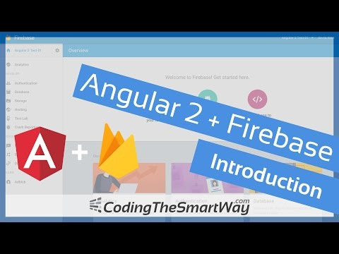 Angular 2 and Firebase - Introduction - Tutorial