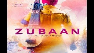 Zubaan 2015 Hindi Movie Official Trailer 2