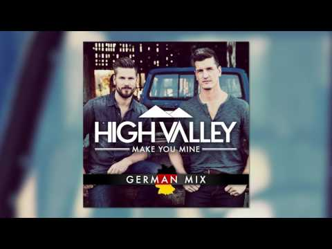 Download High Valley - Make You Mine (German Mix)