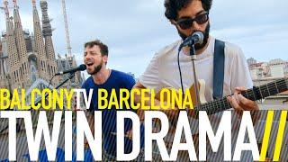 TWIN DRAMA - UNDERRATED (BalconyTV)
