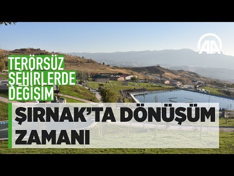 Şırnak'ta dönüşüm zamanı