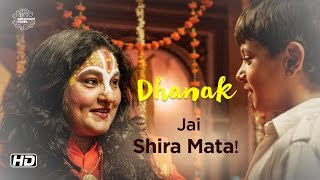 DHANAK | Jai Shira Mata! | Now On DVD | Hetal Gada, Krrish Chhabria | Nagesh Kukunoor
